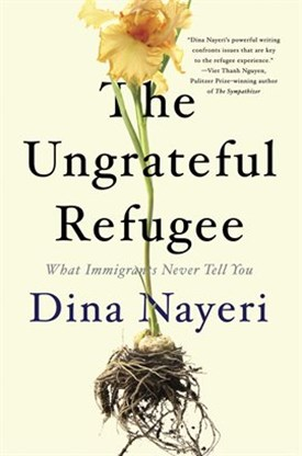 Cover Image of the book the ungrateful refugee by dina nayeri